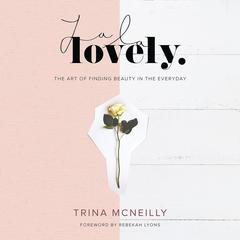 La La Lovely by Trina McNeilly audiobook