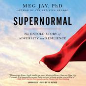 Supernormal by  Meg Jay PhD audiobook