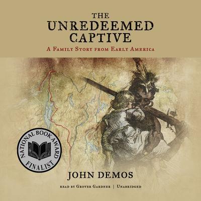 john demos the unreedeemed captive essay