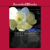 Sweet Magnolia by  Norma L. Jarrett audiobook