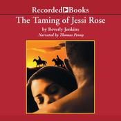 The Taming of Jessi Rose by  Beverly Jenkins audiobook