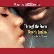 Through the Storm by  Beverly Jenkins audiobook