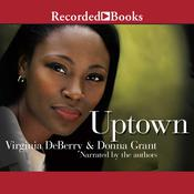 Uptown by  Donna Grant audiobook
