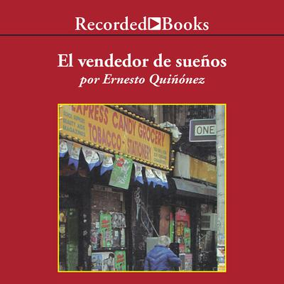 El vendedor de suenos (Seller of Dreams) by Ernesto Quiñonez audiobook