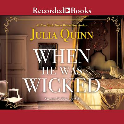 When He Was Wicked by Julia Quinn audiobook