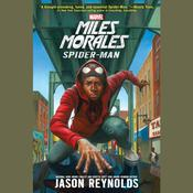 Miles Morales by  Jason Reynolds audiobook