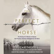 The Perfect Horse by  Elizabeth Letts audiobook