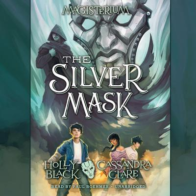 The Silver Mask by Cassandra Clare audiobook