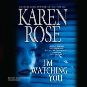 I'm Watching You by  Karen Rose audiobook