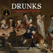 Drunks by  Christopher M. Finan audiobook