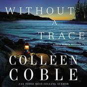 Without a Trace by  Colleen Coble audiobook