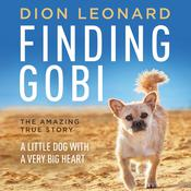 Finding Gobi by  Dion Leonard audiobook