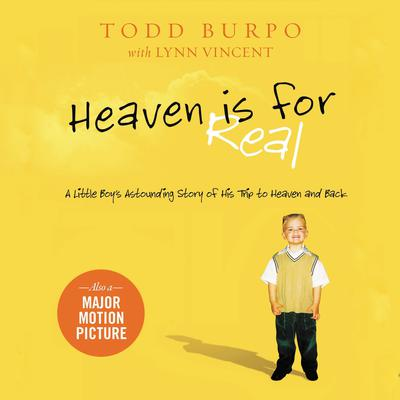 Heaven is for Real by Todd Burpo audiobook