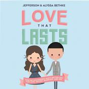 Love That Lasts by  Jefferson Bethke audiobook
