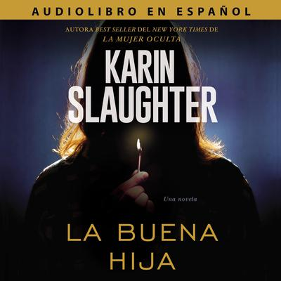 La buena hija by Karin Slaughter audiobook