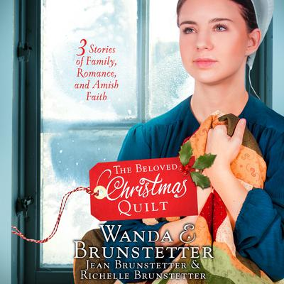 The Beloved Christmas Quilt by Wanda E. Brunstetter audiobook