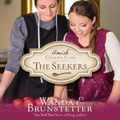 The Seekers by  Wanda E. Brunstetter audiobook
