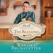The Blessing by  Wanda E. Brunstetter audiobook
