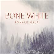 Bone White by  Ronald Malfi audiobook