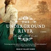 The Underground River by  Martha Conway audiobook