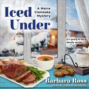 Iced Under by  Barbara Ross audiobook