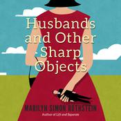 Husbands and Other Sharp Objects by  Marilyn Simon Rothstein audiobook
