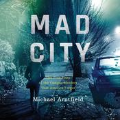 Mad City by  Michael Arntfield audiobook