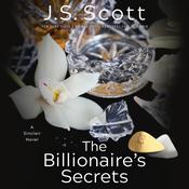 The Billionaire's Secrets by  J. S. Scott audiobook