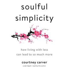 Soulful Simplicity by Courtney Carver audiobook
