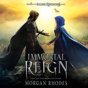 Immortal Reign by  Morgan Rhodes audiobook