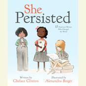 She Persisted by  Chelsea Clinton audiobook