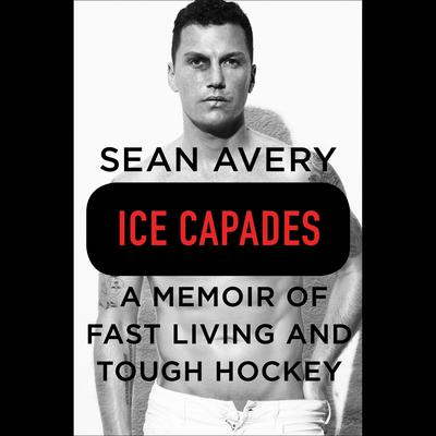Ice Capades by Michael McKinley audiobook