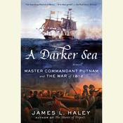 A Darker Sea by  James L. Haley audiobook
