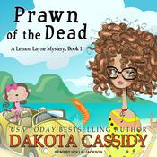 Prawn of the Dead by  Dakota Cassidy audiobook