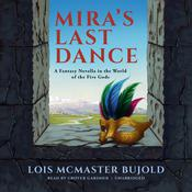 Mira's Last Dance by  Lois McMaster Bujold audiobook