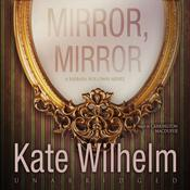 Mirror, Mirror  by  Kate Wilhelm audiobook