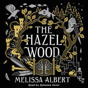 The Hazel Wood by  Melissa Albert audiobook