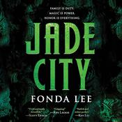 Jade City by  Fonda Lee audiobook