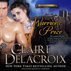 The Warrior's Prize by Claire Delacroix