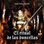 El ritual de las doncellas by José Calvo Poyato