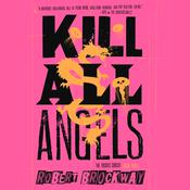 Kill All Angels by  Robert Brockway audiobook