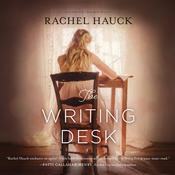 The Writing Desk by  Rachel Hauck audiobook