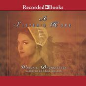 A Sister's Hope by  Wanda E. Brunstetter audiobook