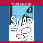Snap by  Alison McGhee audiobook