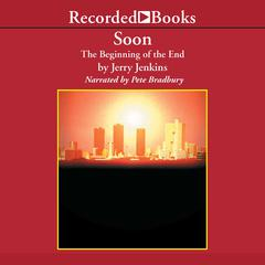 Soon by Jerry B. Jenkins audiobook