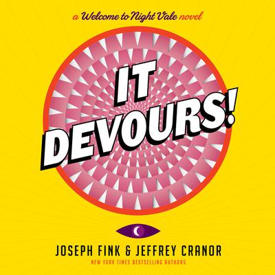 It Devours! by Joseph Fink audiobook