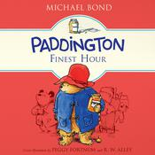 Paddington's Finest Hour by  Michael Bond audiobook
