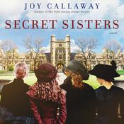 Secret Sisters by  Joy Callaway audiobook