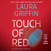 Touch of Red by  Laura Griffin audiobook