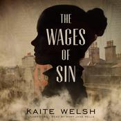 The Wages of Sin by  Kaite Welsh audiobook